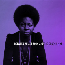 Between an Art Song and the Church Mother: Nina Simone Sings the Nation